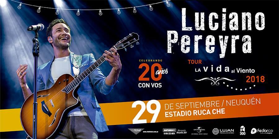 LUCIANO PEREYRA – TOUR LA VIDA AL VIENTO 2018