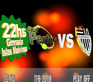 PERFORA VS CIPOLLETTI HOY A LAS 22HS PLAY OFF