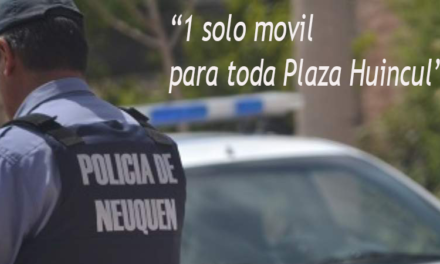 Un solo movil policial para toda Plaza Huincul